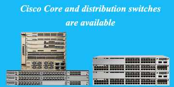 Cisco Core Switches in Bangladesh